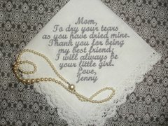Lace edge Personalized custom embroidered Handkercheif hankie Mother Father of the Bride Groom