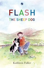 Flash the Sheepdog  Kathleen Fidler