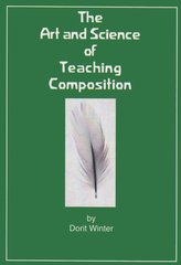 The Art and Science of Teaching Composition by Dorit Winter