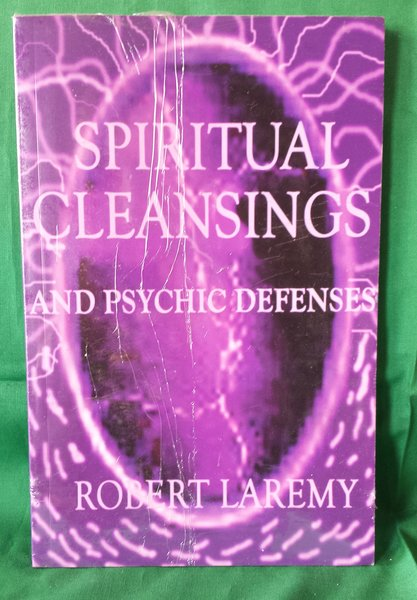 Spiritual Cleansings and Psychic Defenses book