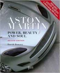 David Dowsey: Aston Martin: Power, Beauty and Soul 2nd (second) Edition (2010)