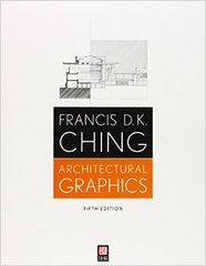 FRANCIS D.K. CHING: ARCHITECTURAL GRAPHICS