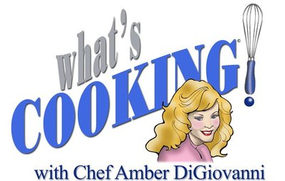 What's Cooking! with Chef Amber