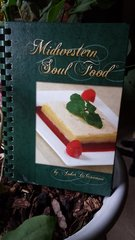 Midwestern Soul Food Cookbook