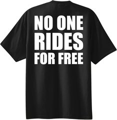 Mustang Ranch NO ONE RIDES FOR FREE  Short Sleeve T-Shirt