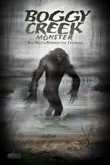 Boggy Creek Monster 24 X 36 Limited Edition Signed Poster