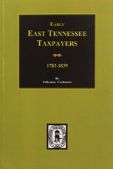 Early East Tennessee Taxpayers, 1778-1839.
