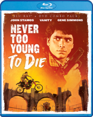 Never Too Young To Die Blu-Ray/DVD