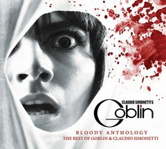 Claudio Simonetti's Goblin - Bloody Anthology CD Soundtrack
