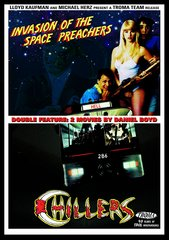 Chillers / Invasion Of The Space Preachers DVD