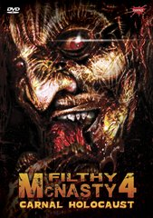 Filthy McNasty 4: Carnal Holocaust DVD-R