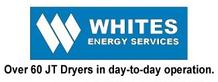Whites Energy Services - Over 60 JT Dryers in Day-to-day Operation