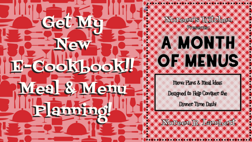 A Month of Menus E-Cookbook, Noreen's Kitchen
