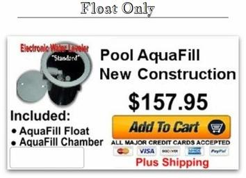 Pool AquaFill- New Construction (Float Only)