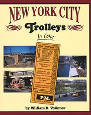 New York City Trolleys in Color