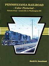 PENNSYLVANIA RAILROAD Pictorial: LOUISVILLE to WASHINGTON, DC