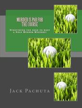 Hard Copy Book of Golf Murder Mystery Party Kit: Murder is Par for the Course