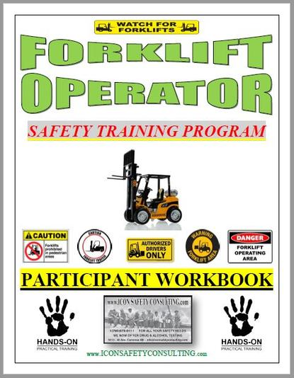 Forklift Operator Training - ICON SAFETY CONSULTING INC.