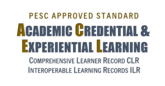 Academic Credential & Experiential Learning Standard - Comprehensive Learner Record (CLR) Program - - Interoperable Learning Record and Standards -