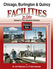 CB&Q Facilities in Color Volume 3