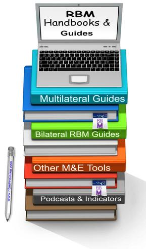 RBM Guide Stack of RBM Handbooks, Guides, M&E Tools