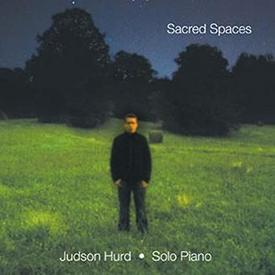 Sacred Spaces Judson Hurd
