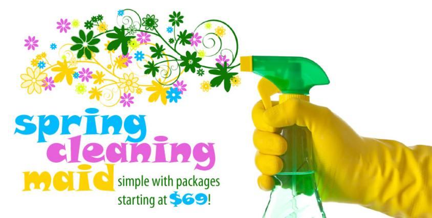 Spring Cleaning - Picture of gloved hand spraying out flowers. Advertisement for Spring Cleaning Sale with packages starting at $69.