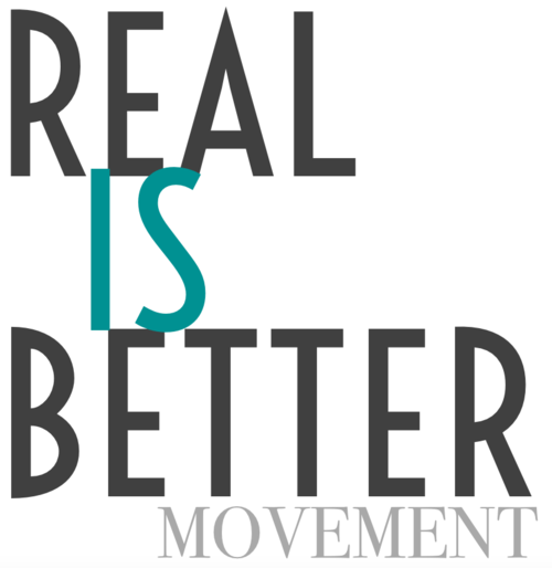 real-is-better-movement