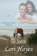 The Search by Lori Hayes. A Crystal Coast Novel