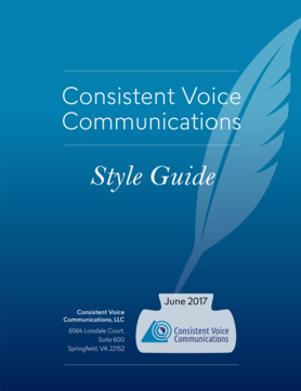 Cover for Consistent Voice Communications Style Guide. Blue background, white lettering graphics of a quill pen in an ink pot containing the CVC logo and the date of the last update, June 2017.