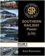 Southern Railway Power In Color Volume 2 Roadswitchers by Kurt Resisweber