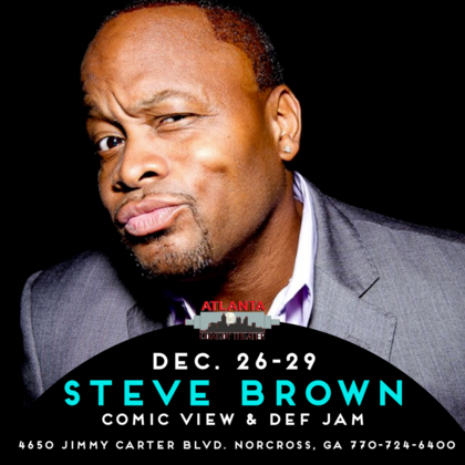 steve brown atlanta comedy punchline comedy laughing skull uptown comedy