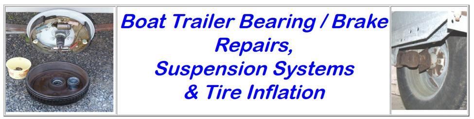 Boat Trailer Bearing / Brake Repairs The Truth Of The Total