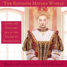 7 Habits of the Kingdom-Minded Woman