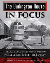 The Burlington Route in Focus