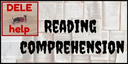 Tips for acing the DELE reading comprehension