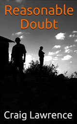 Reasonable Doubt - the new Gurkha action adventure thriller by Craig Lawrence