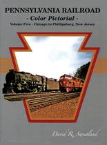 PENNSYLVANIA RAILROAD Color Pictorial: CHICAGO to PHILLIPSBURG, NJ, 1940-60s