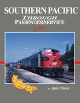 Southern Pacific Through Passenger Service in Color by Greg Stout