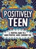 Positively teen