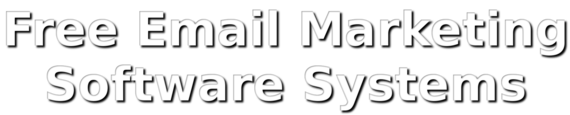 Free Email Marketing Software Systems