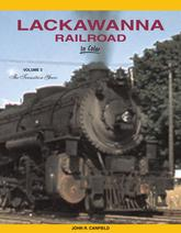Lackawanna Railroad In Color Volume 3: The Transition Years