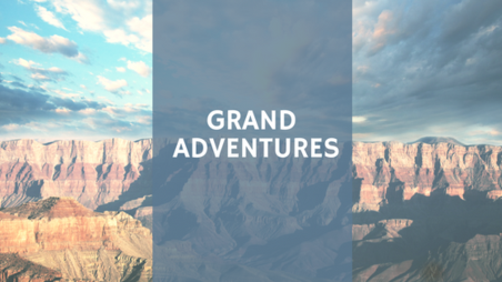 Grand Adventures Around the World