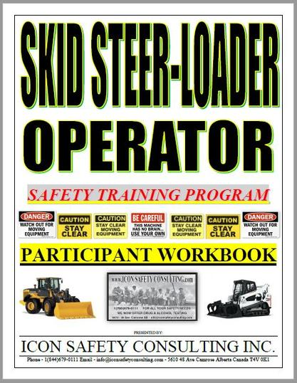 Skid Steer Training - ICON SAFETY CONSULTING INC.