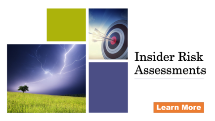 Insider Risk Assessments