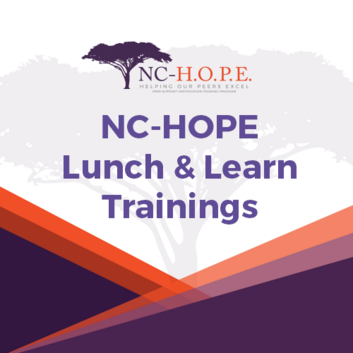 NC-HOPE Lunch and Learn Trainings