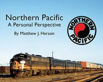 Northern Pacific – A Personal Perspective