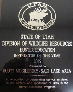 Scott Mogilefsky Utah Hunter Education of the year for the Salt Lake Area 2015
