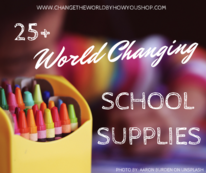 25+ Ethical School Supplies that are Changing the World.