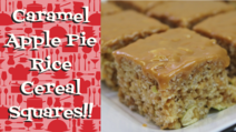Caramel Apple Pie Rice Cereal Squares Recipe, Noreen's Kitchen